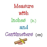 Measure Inches & Centimeters with a Ruler - Primary
