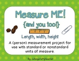 Measure ME (and you too!): Length, width, and height