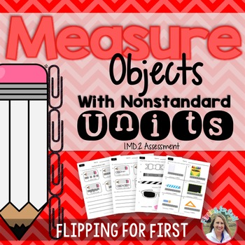 1.MD.2 Measure Objects with Nonstandard Units Performance Assessment