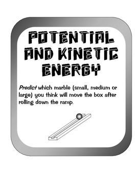 Measure Potential and Kinetic Energy Experiment Activity w/small marbles balls