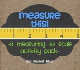 Measure This!  A Hands-On, Measuring to Scale Math Activity