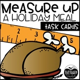 Measure Up a Meal TWO Holiday Math Measurement activities