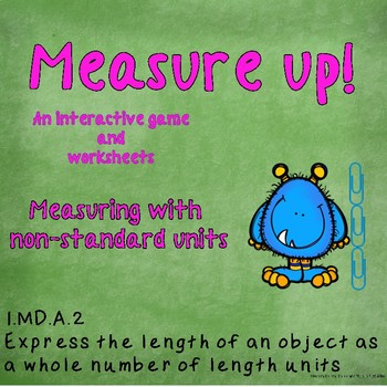 Measure Up an Interactive Game: Comparing 3 Objects by Length 1.MD.A.2