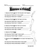 Measure a Friend - Standard & Nonstandard