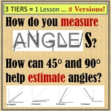 Measure and Estimate Angles (3 versions!)