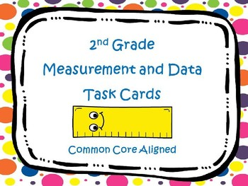 2nd Grade Measurement Math Task Cards