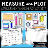 Measure and Plot - A Measurement and Line Plot Activity