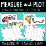 Measure and Plot - Measuring to the Nearest Half Inch and Line Plot Activity