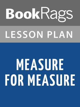 Measure for Measure Lesson Plans