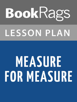 Measure for Measure Lesson Plans