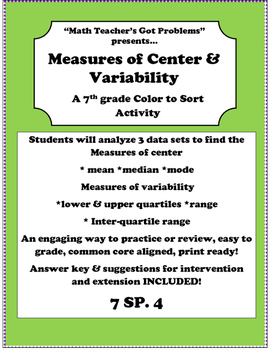Measure of Center & Measures of Variability A color to sort activity 7SP.4