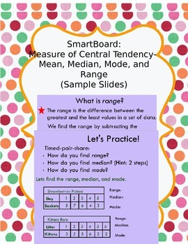 Measure of Central Tendency- Mean, Median, Mode, and Range (SmartBoard)
