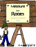 Measure the Room ~ An Activity Using Non-Standard Units of