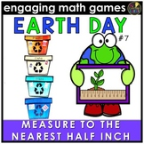 Earth Day Math Game - Measure to Nearest Half Inch