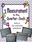 Measure to Quarter-Inch Ruler Constructing Activity