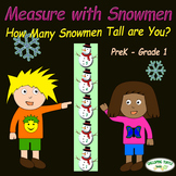 Measure with Snowmen - How Many Snowmen Tall Are You?