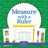 Measure with a Ruler for Kindergarten and First Grade
