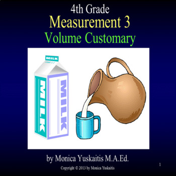 Common Core 4th - Measurement 3 - Customary Volume (cups,