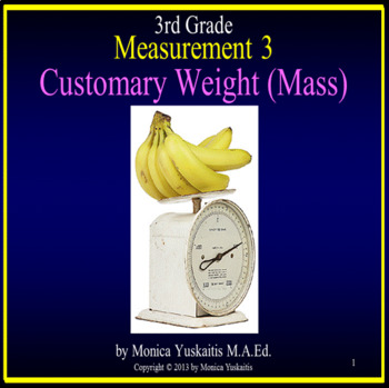 Common Core 3rd - Measurement 3 - Customary Weight