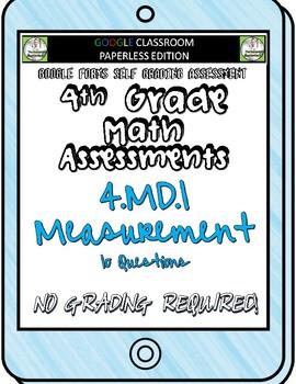 Measurement - 4.MD.1 Self Grading Assessment Google Forms