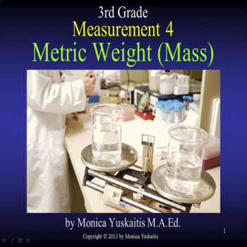 Common Core 3rd - Measurement 4 - Metric Weight (Mass)