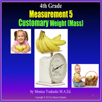Common Core 4th - Measurement 5 - Customary Weight (pounds, ounces)