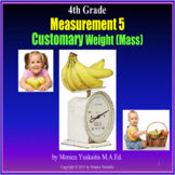 4th Grade Measurement 5 - Customary Weight (pounds, ounces) Powerpoint Lesson