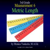 3rd Grade Measurement 6 - Metric Length Powerpoint Lesson