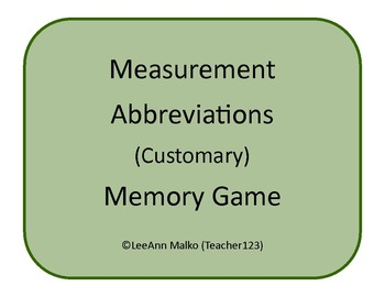 Measurement Abbreviations (Customary) Memory Game