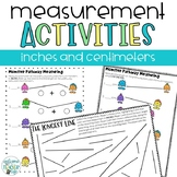Measurement Activities and Worksheets- Inches and Centimeters