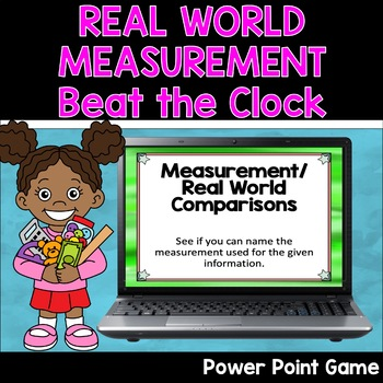 Measurement Power Point Game with Real World Comparisons Distance Learning