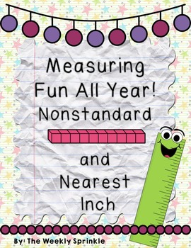 Measurement All Year - Nonstandard and Nearest Inch