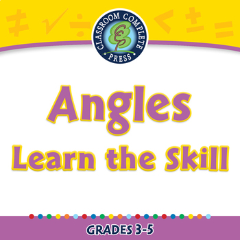 Measurement: Angles - Learn the Skill - PC Gr. 3-5
