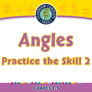 Measurement: Angles - Practice the Skill 2 - MAC Gr. 3-5