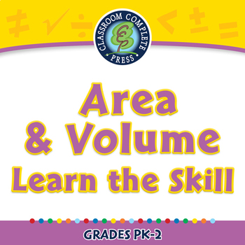 Measurement: Area & Volume - Learn the Skill - NOTEBOOK Gr. PK-2