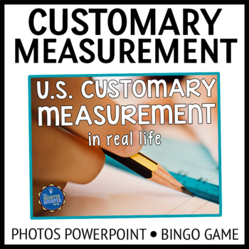 Customary Measurement PPT and Bingo