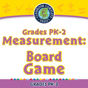 Measurement: Board Game - NOTEBOOK Gr. PK-2