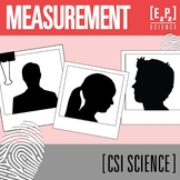 Measurement CSI Science Mystery- Distance Learning