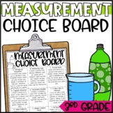 Measurement & Capacity Enrichment Activities for 3rd Grade - Choice Board
