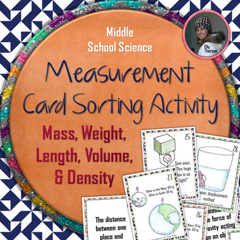 Measurement Card Sorting Activity: Mass, Weight, Volume, Density, and Length