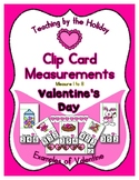 Measurement Center Clip Cards ~ Valentine's Day for Presch