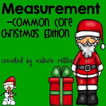 Measurement -Common Core Christmas Edition