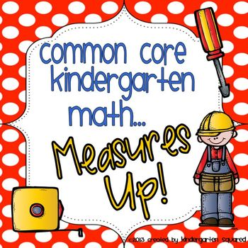 Measurement: Common Core Kindergarten Math- Unit 5
