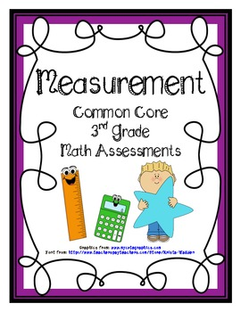 Measurement Common Core Math Assessments