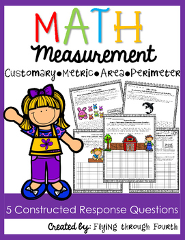 Measurement {Constructed Response Questions} Metric Customary Area Perimeter
