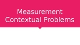 Measurement Contextual Problems adding and subtracting up