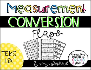 Measurement Conversion Flaps - TEKS 4.8C