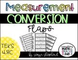 Measurement Conversion Flaps - TEKS 4.8C
