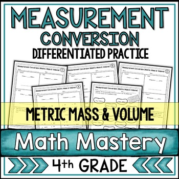 Measurement Conversion Worksheets Metric Mass & Volume