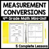 Measurement Conversion Mini Unit, 5-Day Fourth Grade Unit Conversions Bundle